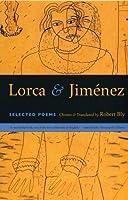 Lorca and Jimenez: Selected Poems