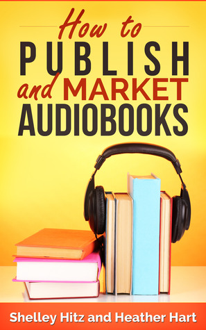 How to Publish and Market AudioBooks