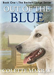 Out of the Blue (Beckett Lodge Series- Book 1)