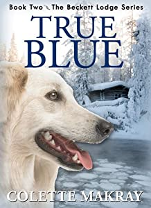 True Blue (Beckett Lodge #2)