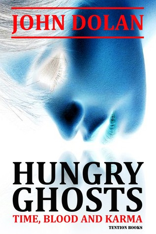 Hungry Ghosts by John Dolan