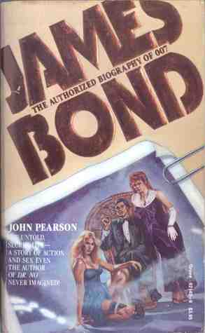 James Bond: The Authorized Biography of 007