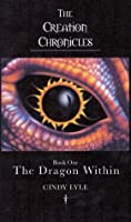 The Dragon Within ( The Creation Chronicles #1)