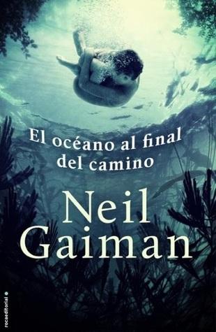 El océano al final del camino by Neil Gaiman