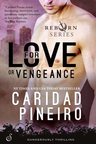 For Love or Vengeance by Caridad Piñeiro