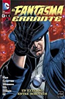 Fantasma Errante: Un extraño entre nosotros (Phantom Stranger, #1)