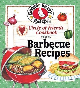 Circle of Friends Cookbook: 25 Barbecue Recipes
