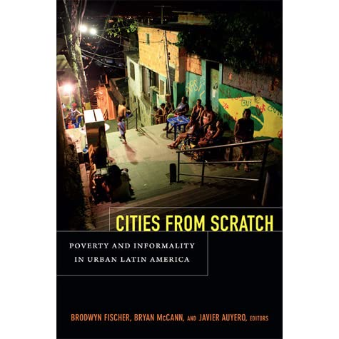 Image result for Fischer, McCann, and Auyero Cities from Scratch