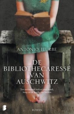 De bibliothecaresse van Auschwitz by Antonio Iturbe