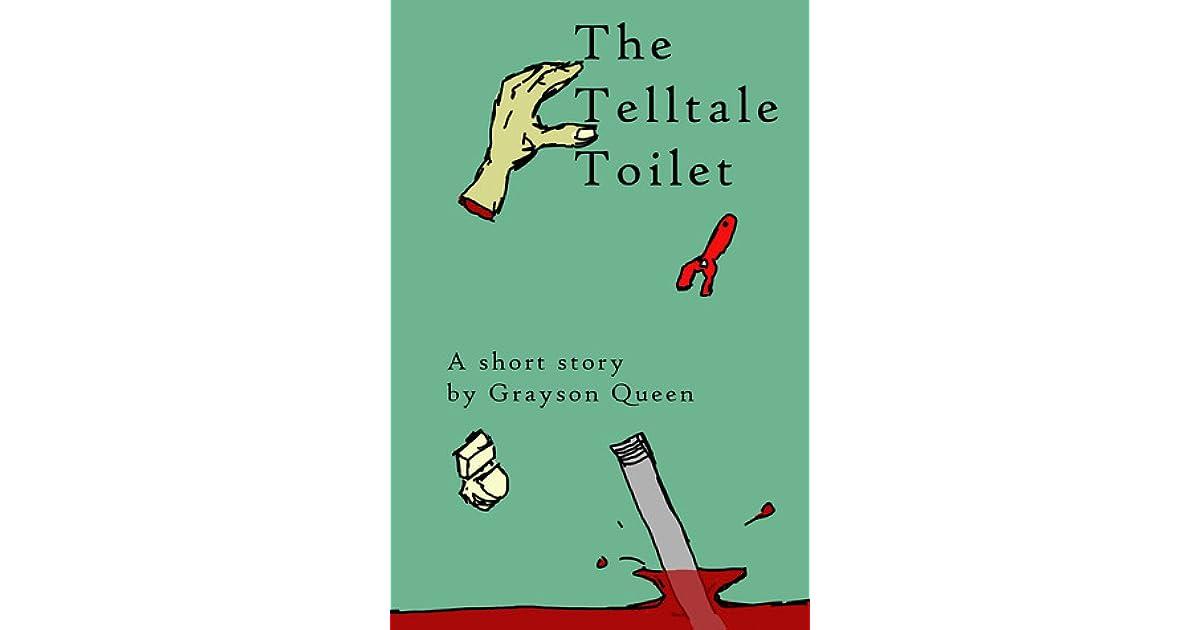 The Telltale Toilet