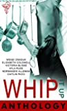 Whip It Up Anthology by Wendi Zwaduk