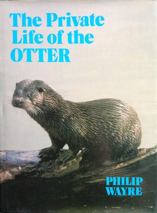 The Private Life of the Otter