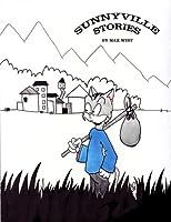 Sunnyville Stories (Volume 1)