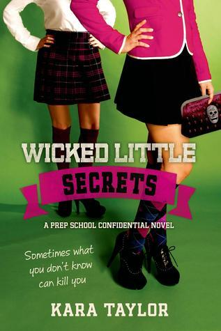 Wicked Little Secrets (Prep School Confidential, #2)