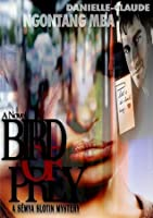 Bird Of Prey (Sémya Slotin Mystery, #1)