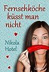 Fernsehköche küsst man nicht pdf book review free