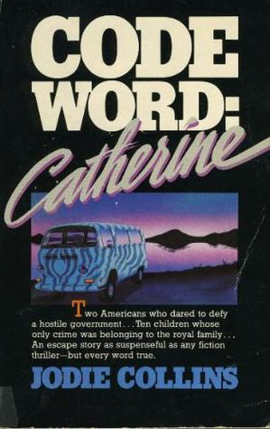 Code Word, Catherine
