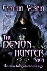 The Demon Hunter Saga (Demon Hunter, #1-3)