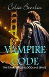 Vampire Code (Tranquilli Bloodline, #0.5)