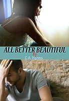All Better Beautiful (Payton's Heart, #1)
