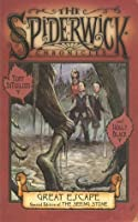 Great Escape (The Spiderwick Chronicles, #2, Part III)