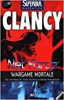 Wargame Mortale (Tom Clancy's Net Force Explorers, #2)