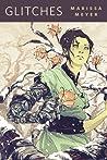 Glitches by Marissa Meyer
