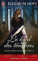 Le Lord des ténèbres (Les fantômes de Maiden Lane, #5)