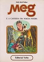 Meg e a caverna da magia negra (Meg, #3)