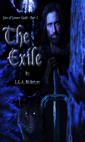The Exile (Lies of Lesser Gods, #1)