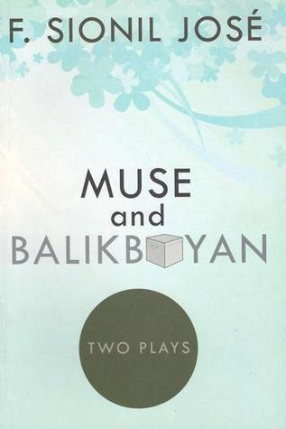 Muse and Balikbayan: Two Plays