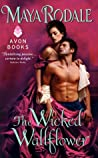 The Wicked Wallflower (Bad Boys & Wallflowers, #1)