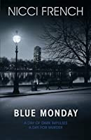 Blue Monday (Frieda Klein, #1)