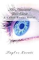 The Thousand Year Curse (Curse Books, #1)
