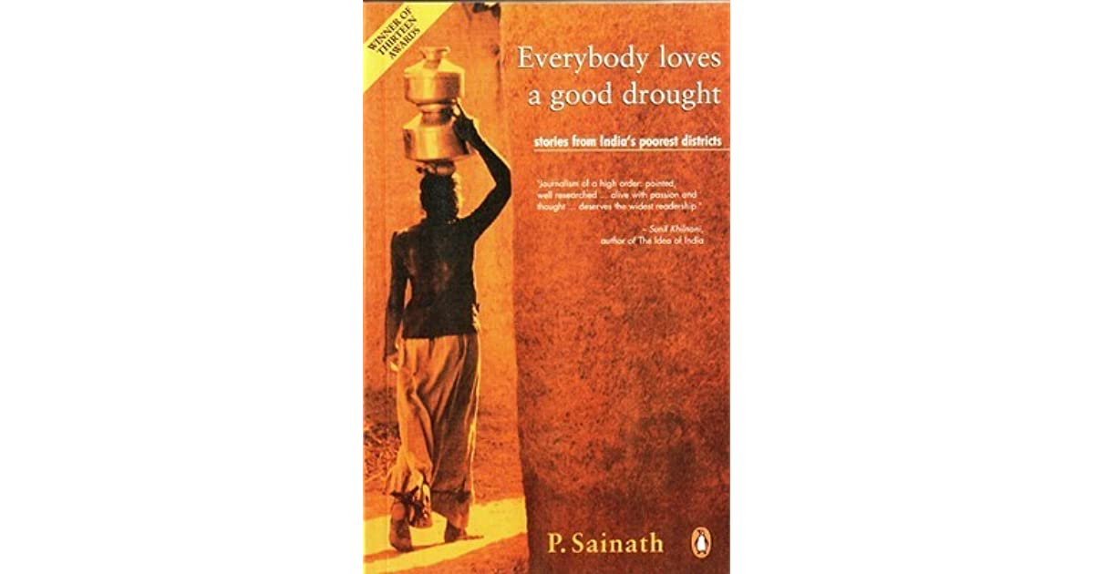 Everybody Loves a Good Drought by P  Sainath