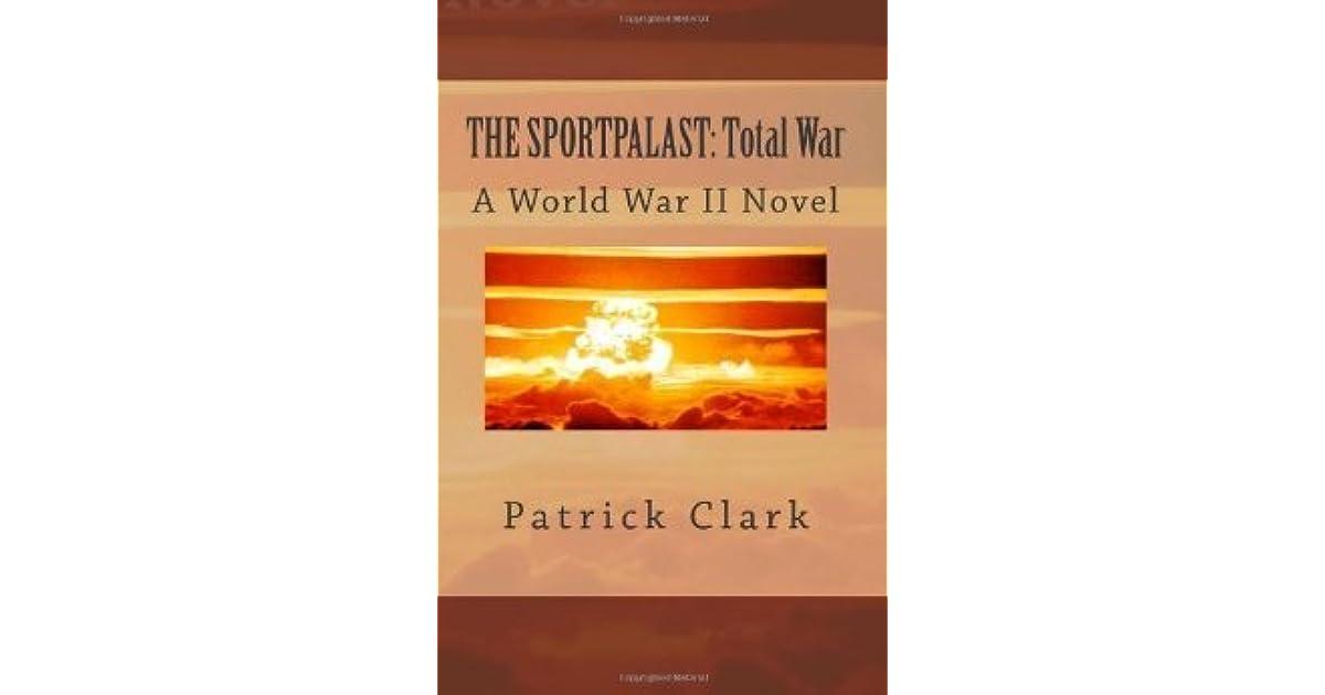 The Sportpalast: Total War (Tom OBrien: OSS Agent Book 1)