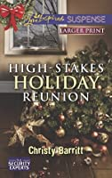High-Stakes Holiday Reunion (Security Experts, #3)