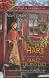 Mail-Order Mistletoe Brides by Jillian Hart