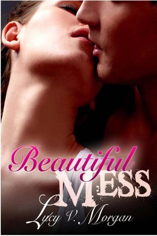 Beautiful Mess (Bailey's Boys, #1)