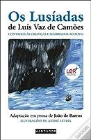 Os Lusíadas de Luís de Vaz de Camões Contado às Crianças e Lembrados ao Povo