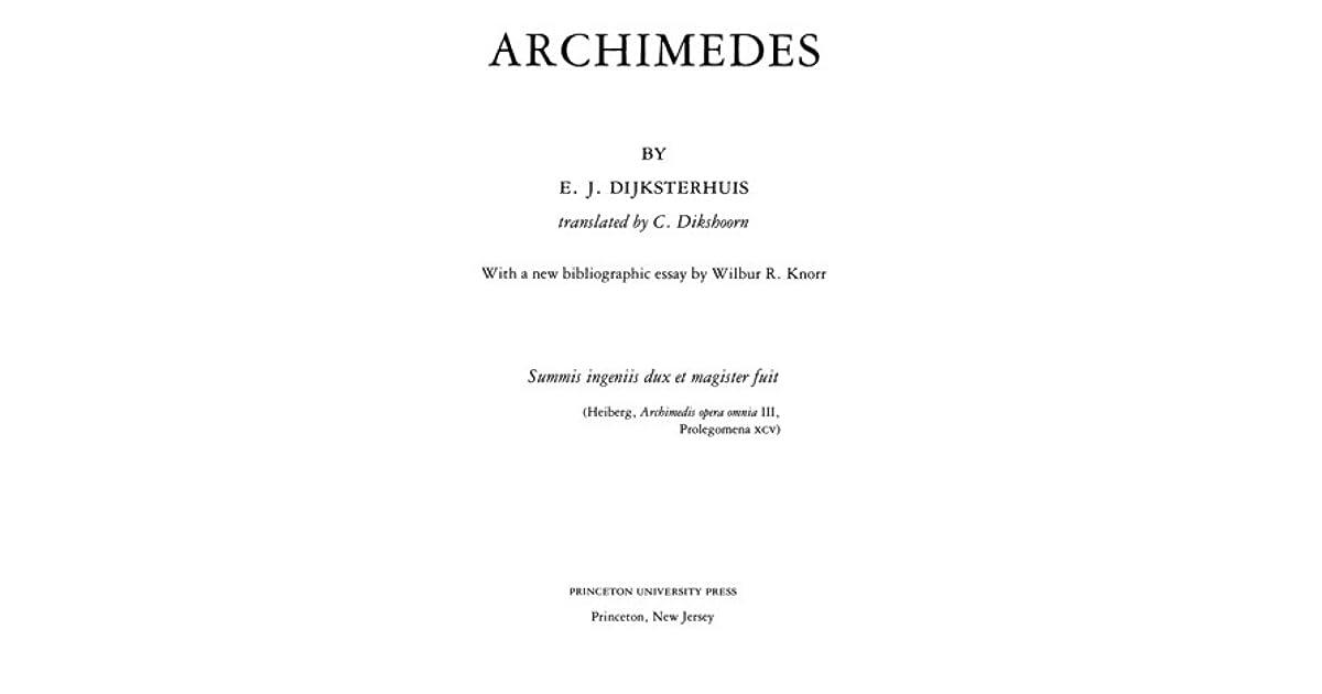 archimedes by e j dijksterhuis