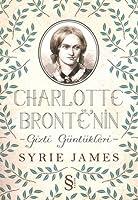 Charlotte Brontë'nin Gizli Günlükleri