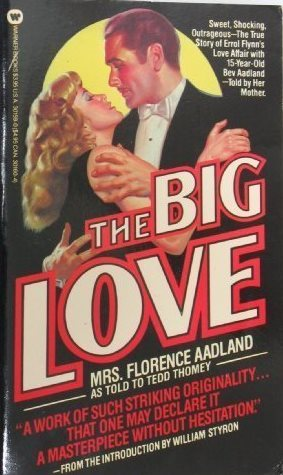 The Big Love by Florence Aadland