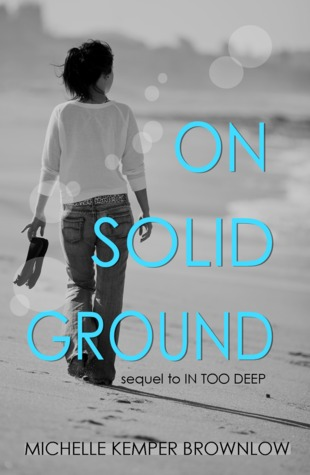 On Solid Ground by Michelle Kemper Brownlow