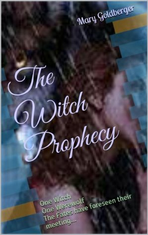 The Witch Prophecy