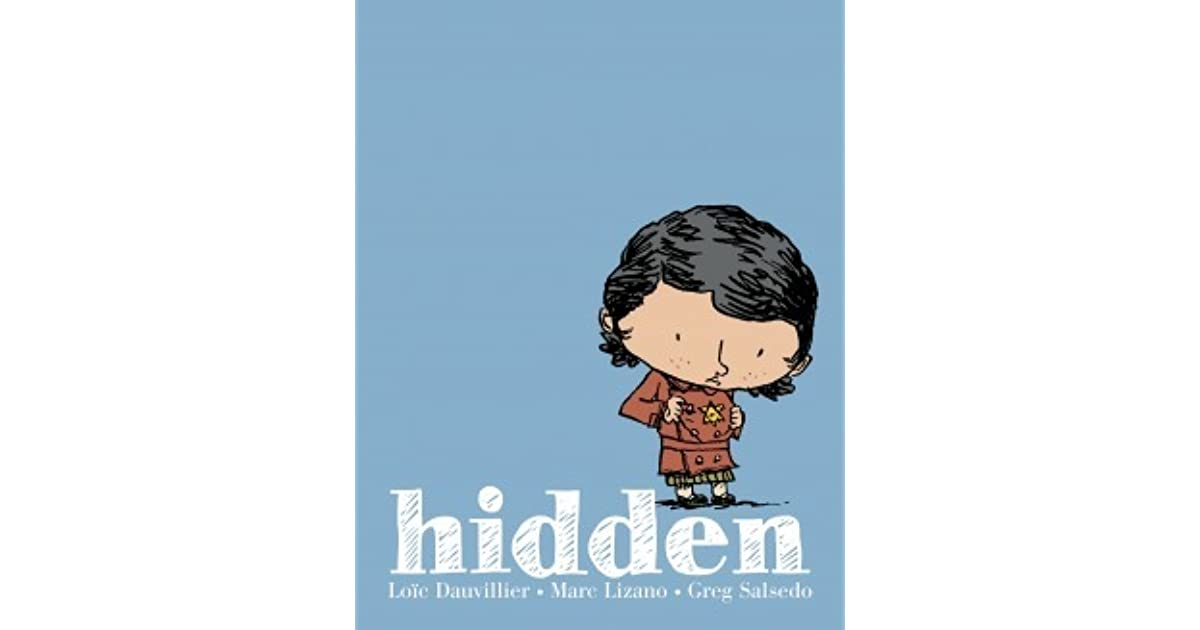 Hidden: A Child's Story of the Holocaust by Loïc Dauvillier