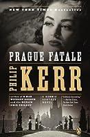 Prague Fatale (Bernard Gunther, #8)