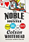 The Noble Hustle: Poker, Beef Jerky, and Death audiobook download free