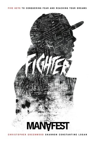 Fighter: Five Keys to Conquering Fear and Reaching Your Dreams
