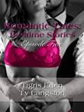 Romantic Tales: Bedtime Stories Episode Five